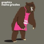Graphics - Mama Grizzlies