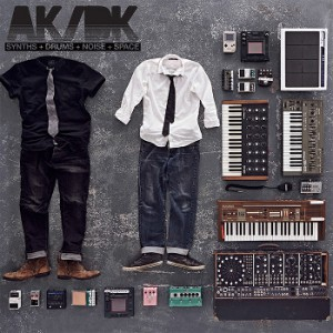 AK/DK - SYNTH + DRUMS + NOISE + SPACE