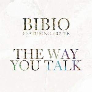 Bibio - The Way You Talk Featuring Gotye