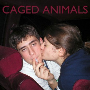 Caged Animals - Cindy + Me