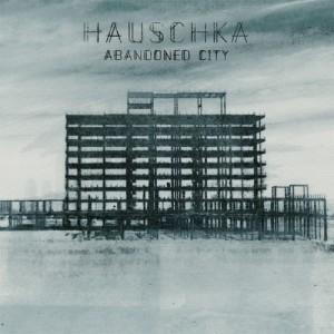 "Hauschka - ""Elizabeth Bay"" | Abandoned City"