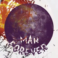 Man Forever - Man Forever