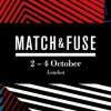 Match&Fuse Festival London 2014