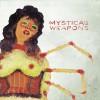 Mystical Weapons - Mystical Weapons