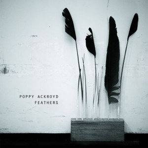 Poppy Ackroyd - Feather