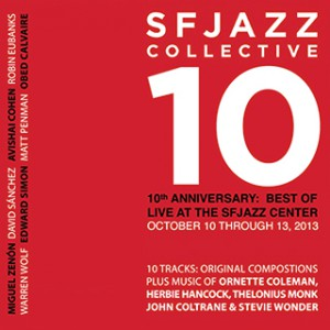 SFJAZZ Collective - SFJAZZ Collective 10