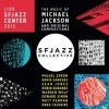 SFJAZZ Collective - The Music of Michael Jackson and Original Compositions
