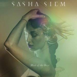 Sasha Siem - Most of the Boys
