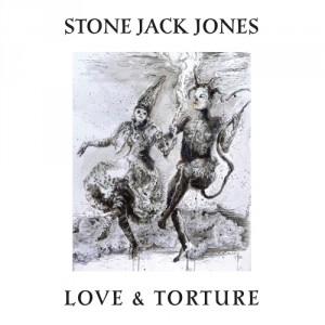 Stone Jack Jones - Love and Torture