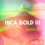 Inca Gold - Inca Gold III