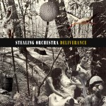Stealing Orchestra - Deliverance